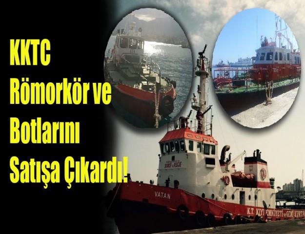 KKTC Römorkör ve Botlarını Satışa Çıkardı!