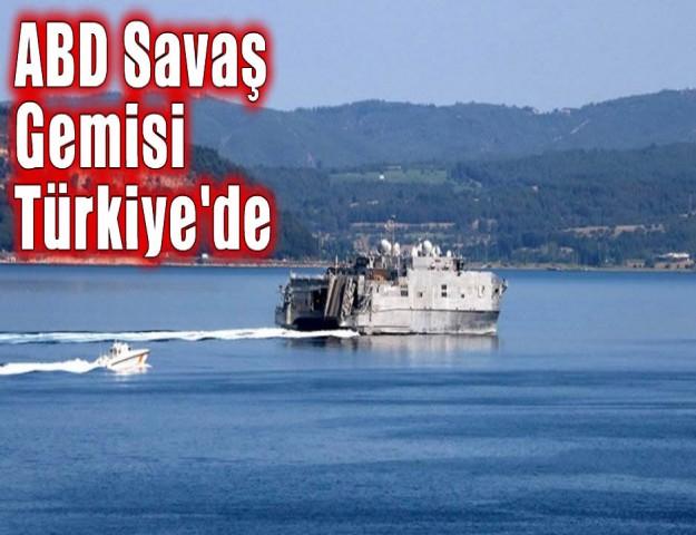 ABD Savaş Gemisi Türkiye'de