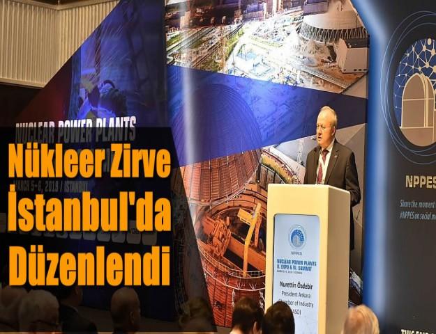 Nükleer Zirve İstanbul'da Düzenlendi