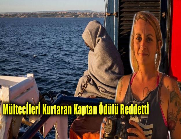 Mültecileri Kurtaran Kaptan Ödülü Reddetti