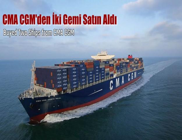 CMA CGM'den İki Gemi Satın Aldı