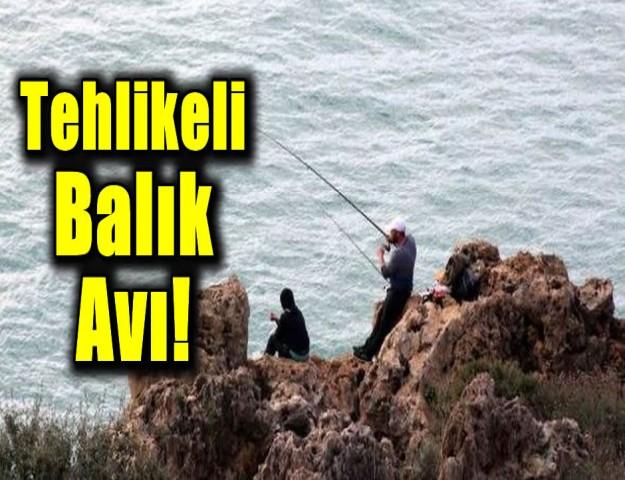 Tehlikeli Balık Avı!
