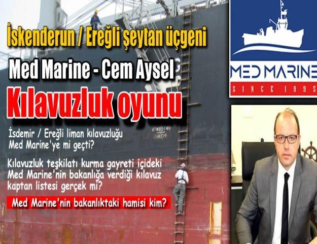 Med Marine Cem Aysel Kılavuz kaptan oyunu