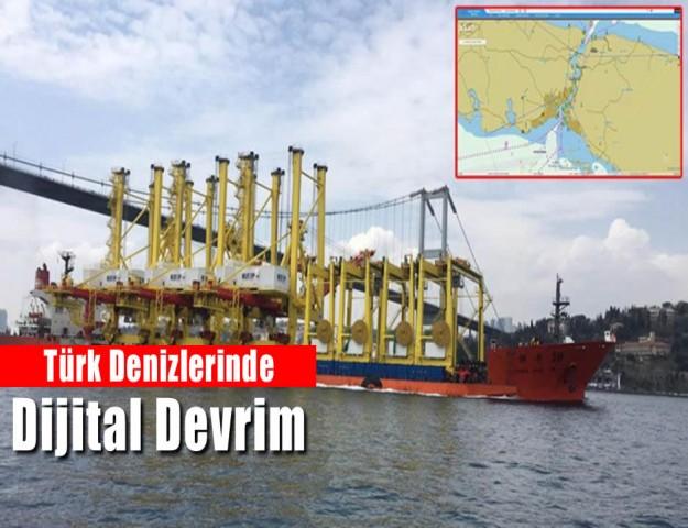 Türk Denizlerinde Dijital Devrim