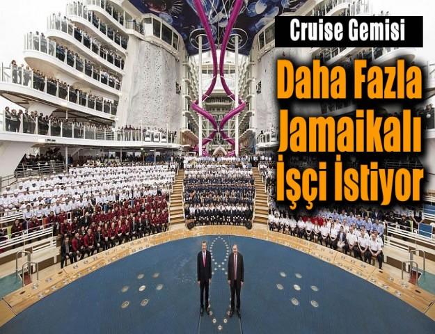 Cruise Gemisi Daha Fazla Jamaikalı İşçi İstiyor