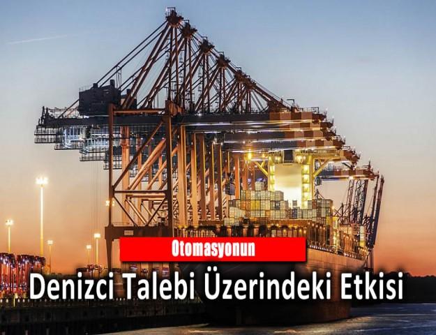Otomasyonun Denizci Talebi Üzerindeki Etkisi