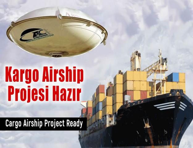 Kargo Airship Projesi Hazır