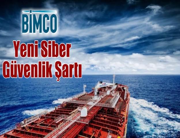 BIMCO'dan Yeni Siber Güvenlik Şartı