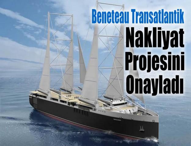 Beneteau Transatlantik Nakliyat Projesini Onayladı