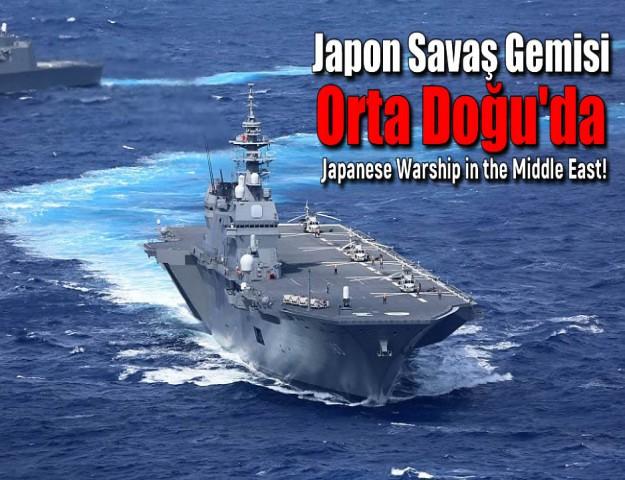 Japon Savaş Gemisi Orta Doğu'da