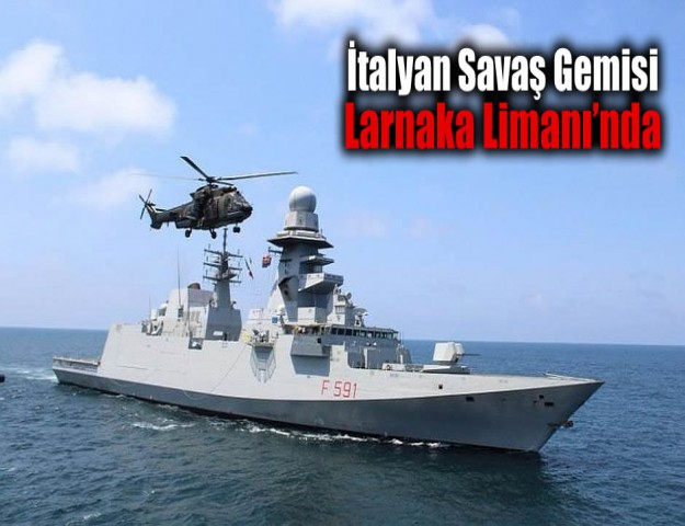 İtalyan Savaş Gemisi Larnaka Limanı'nda
