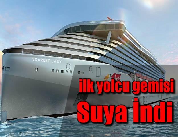 ilk yolcu gemisi  Suya İndi
