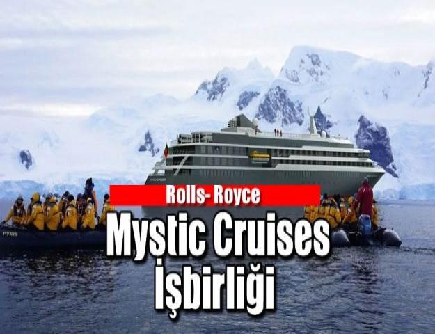 Rolls- Royce  Mystic Cruises İşbirliği