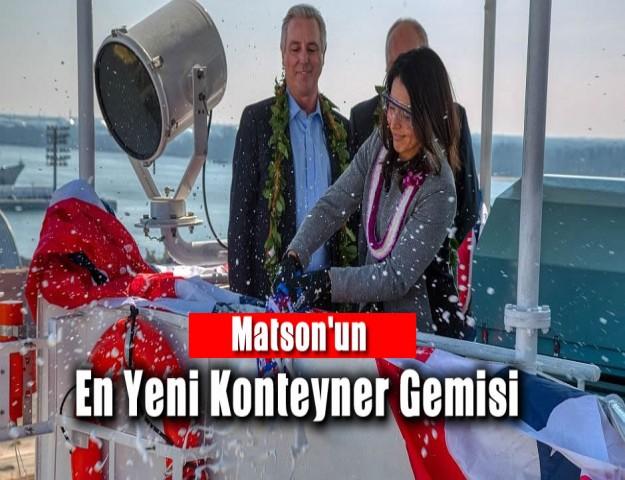 Matson'un En Yeni Konteyner Gemisi