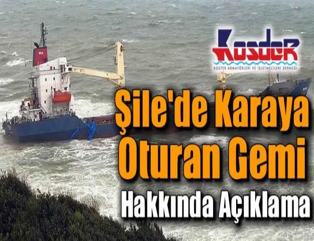 Kosder'den Şile'de Karaya Oturan Gemi Hakkında Açıklama