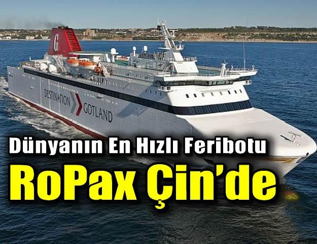 Dünyanın En Hızlı RoPax Feribotu Çin'de