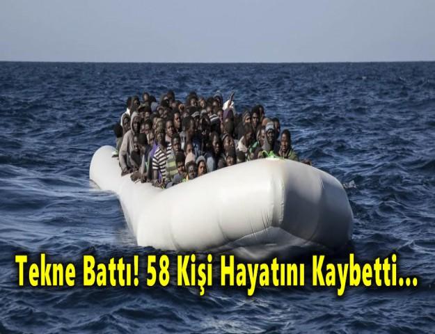 Tekne Battı! 58 Kişi Hayatını Kaybetti