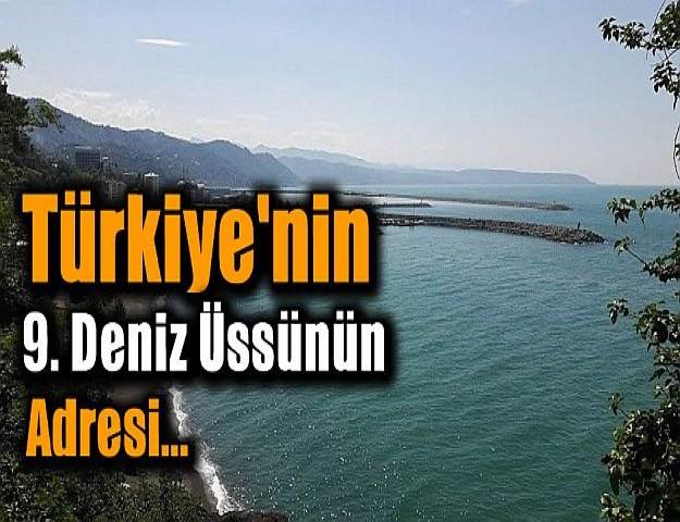Türkiye'nin 9. deniz üssünün adresi...