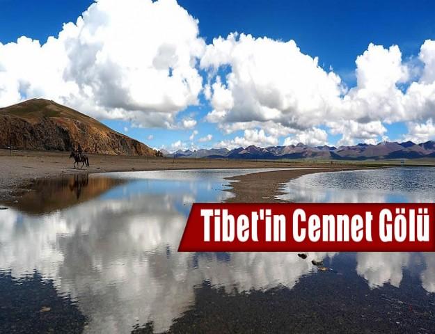Tibet'in Cennet Gölü
