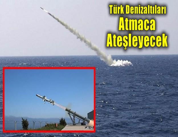 Türk Denizaltıları Atmaca Ateşleyecek