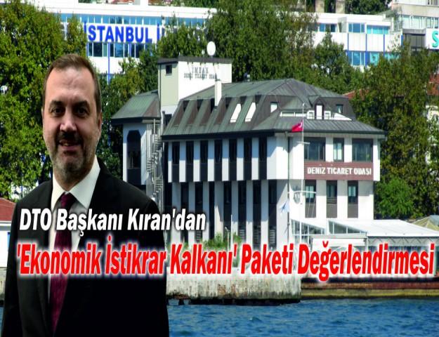 DTO Başkanı Kıran'dan 'Ekonomik İstikrar Kalkanı' Paketi Değerlendirmesi