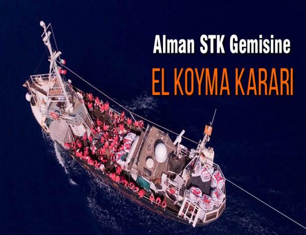 Alman STK Gemisine El Koyma Kararı
