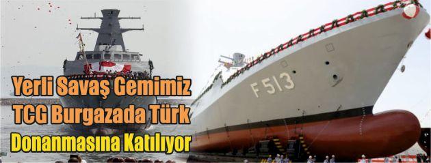 Yerli savaş gemimiz TCG Burgazada, Türk donanmasına katılıyor