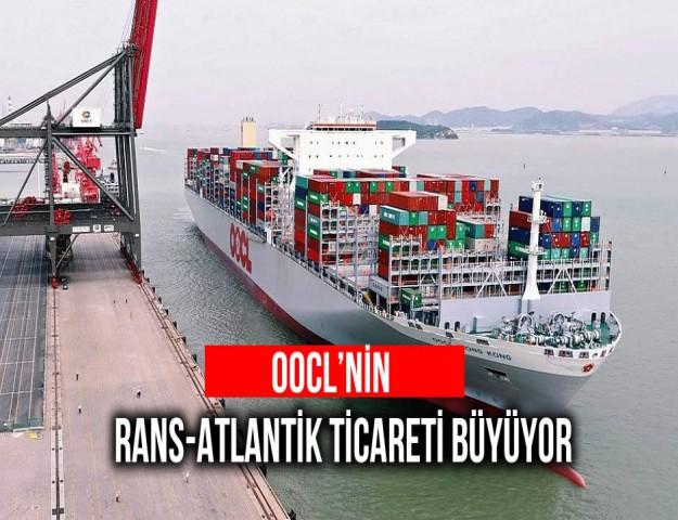 OOCL'nin Trans-Atlantik Ticareti Büyüyor