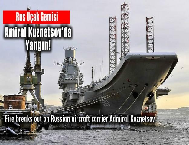 Rus Uçak Gemisi Amiral Kuznetsov'da Yangın!