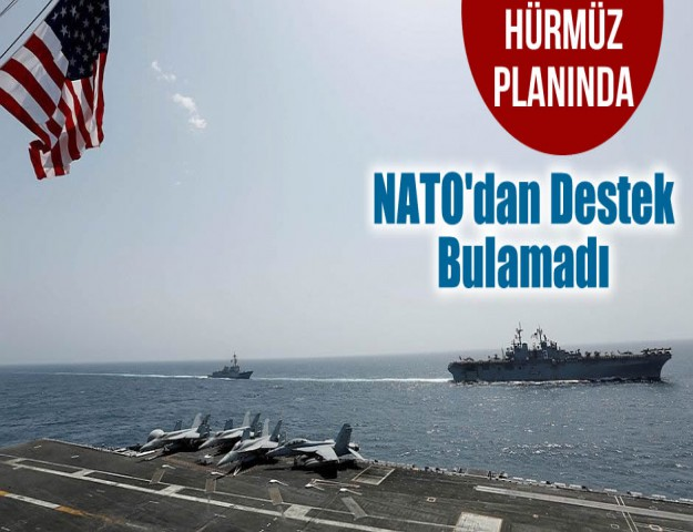 Hürmüz Planında NATO'dan Destek Bulamadı