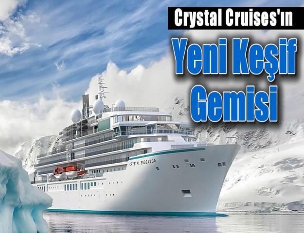 Crystal Cruises'ın Yeni Keşif Gemisi