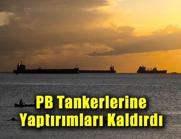PB Tankerlerine Yaptırımları Kaldırdı