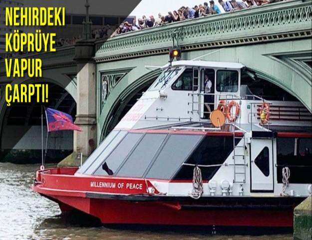 Nehirdeki Köprüye Vapur Çarptı!