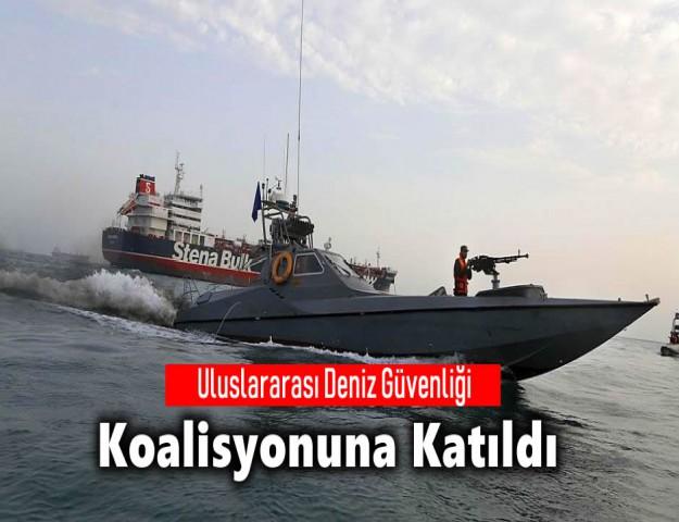 Uluslararası Deniz Güvenliği Koalisyonuna Katıldı