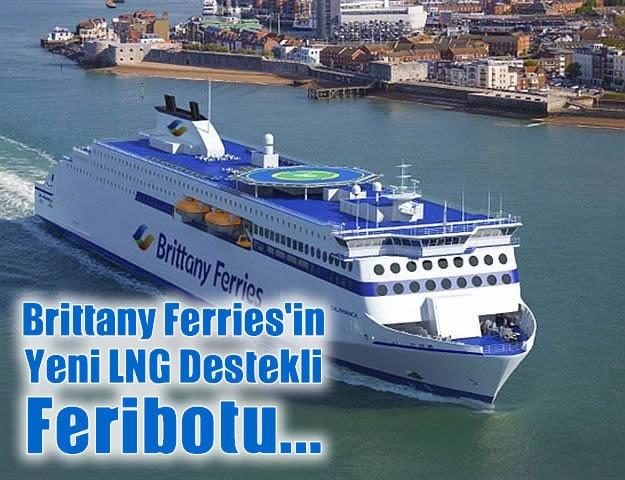 Brittany Ferries'in Yeni LNG Destekli Feribotu