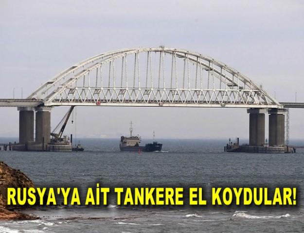 Rusya'ya Ait Tankere El Koydular!