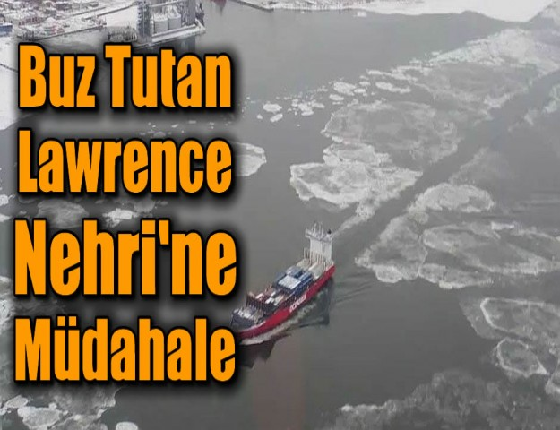 Buz Tutan Lawrence Nehri'ne Müdahale