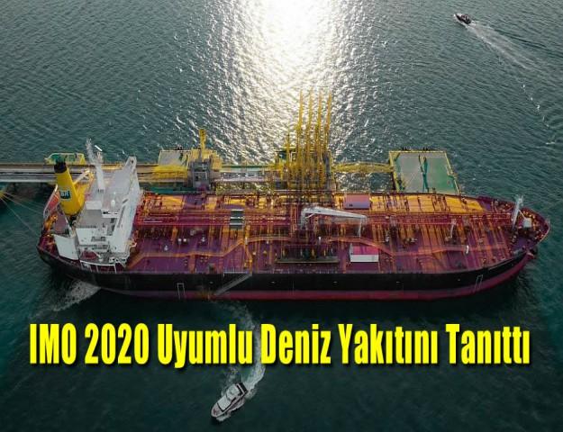 IMO 2020 Uyumlu Deniz Yakıtını Tanıttı