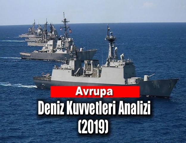 Avrupa Deniz Kuvvetleri Analizi (2019)