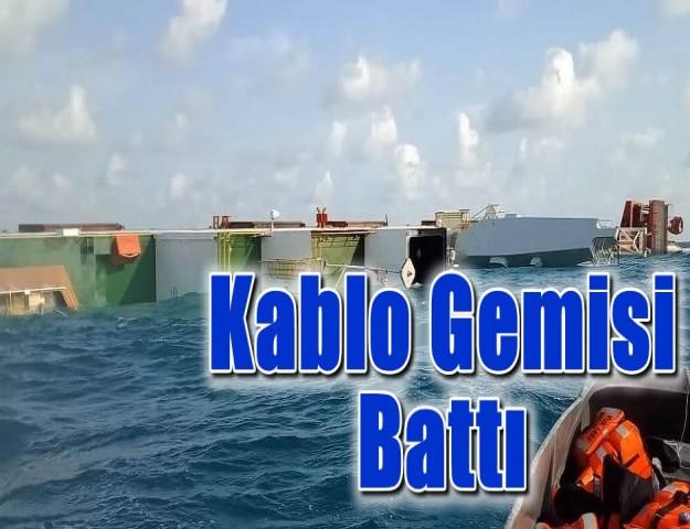 Kablo Gemisi Tankerle Çarpışmasının Ardından Battı