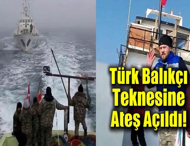 Türk Balıkçı Teknesine Ateş Açıldı!