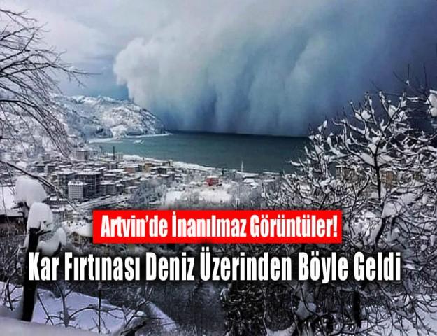 Artvin'de İnanılmaz Görüntüler! Kar Fırtınası Deniz Üzerinden Böyle Geldi
