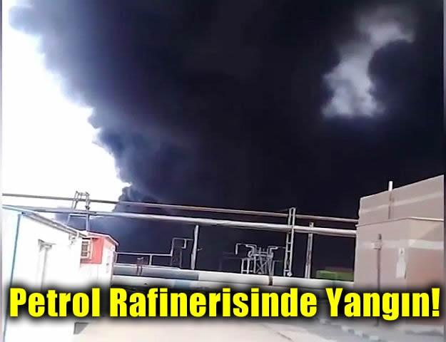 Petrol Rafinerisinde Yangın!