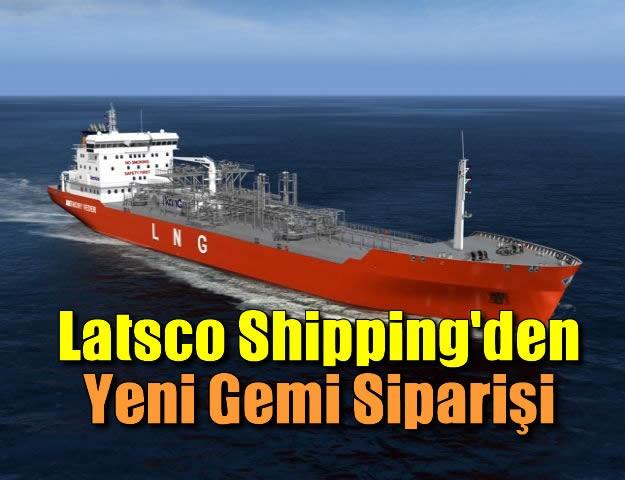 Latsco Shipping'den Yeni Gemi Siparişi