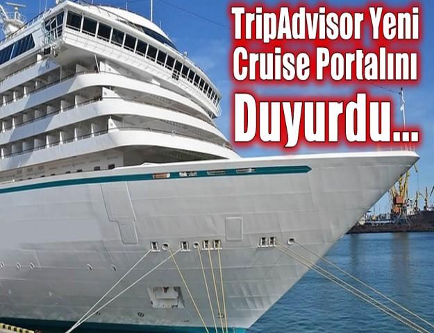 TripAdvisor Yeni Cruise Portalını Duyurdu