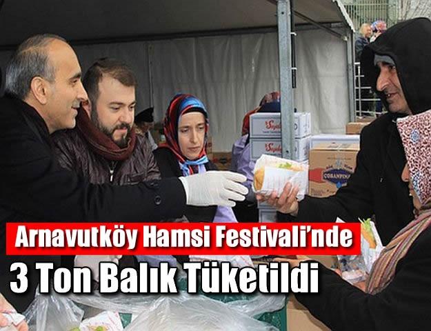 Arnavutköy Hamsi Festivali'nde 3 ton balık tüketildi
