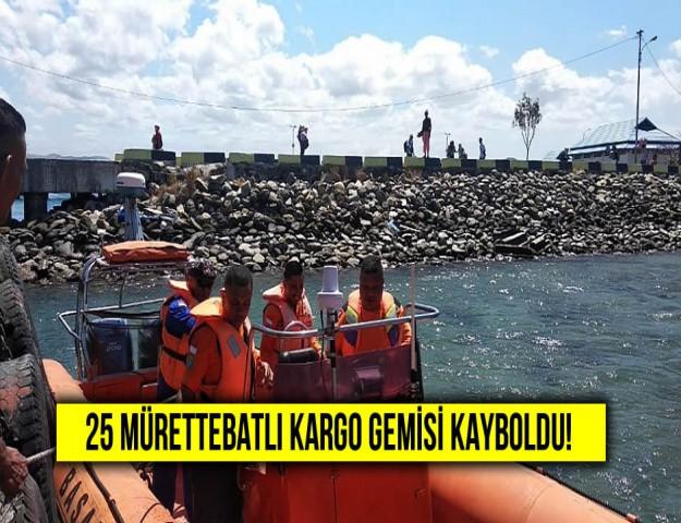 25 Mürettebatlı Kargo Gemisi Kayboldu!