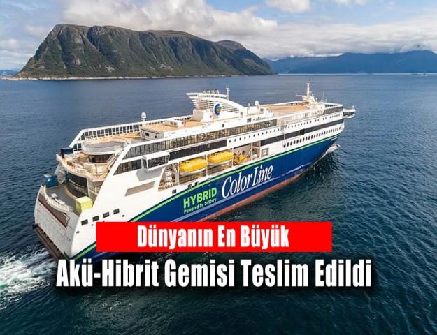 Dünyanın En Büyük Akü-Hibrit Gemisi Teslim Edildi