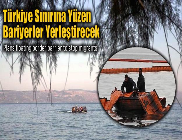 Türkiye Sınırına Yüzen Bariyerler Yerleştirecek
