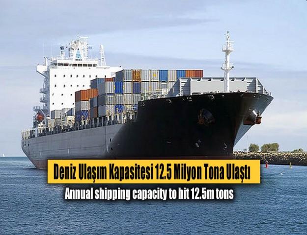 Deniz Ulaşım Kapasitesi 12.5 Milyon Tona Ulaştı